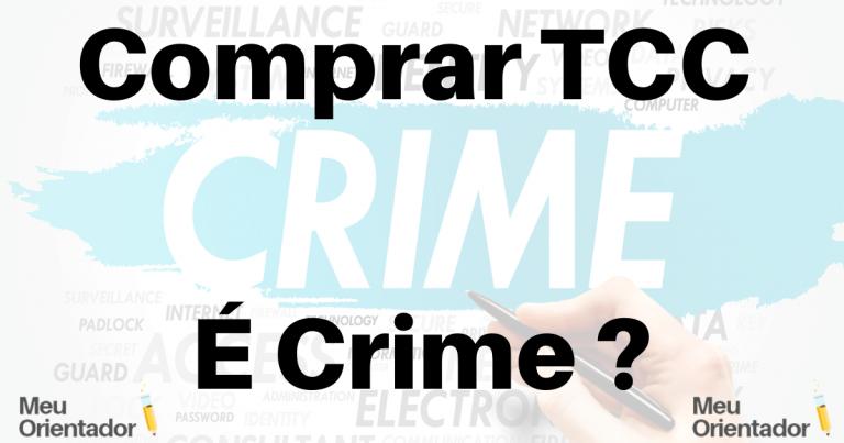 Comprar e vender tcc é crime